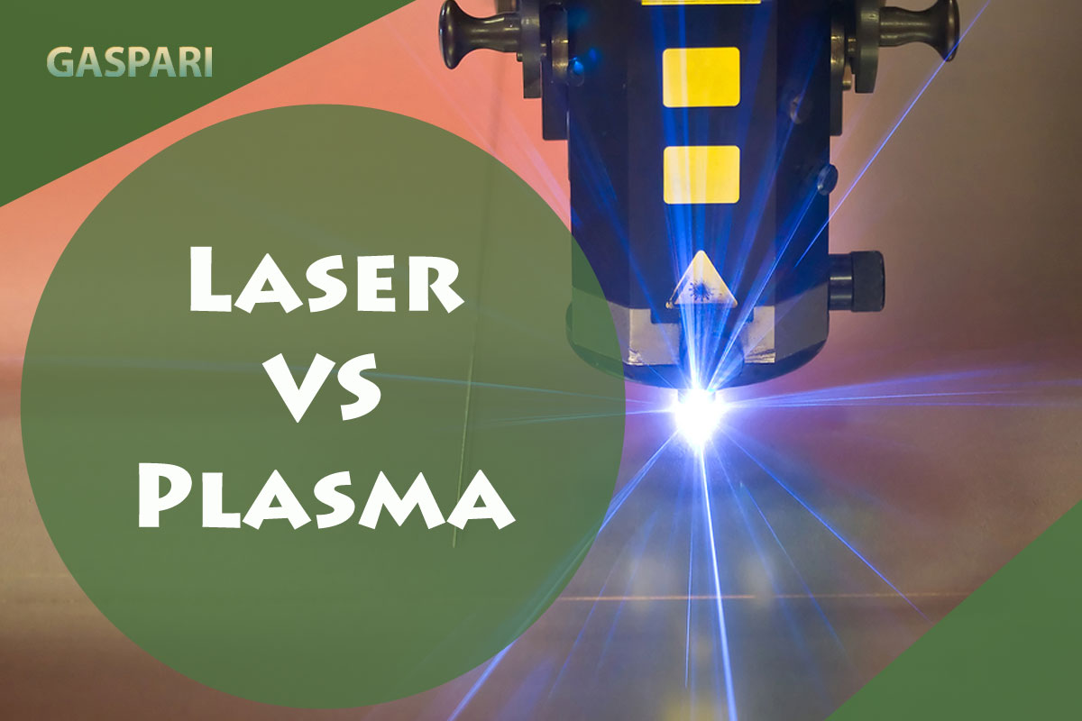 Taglio laser e taglio al plasma: differenze